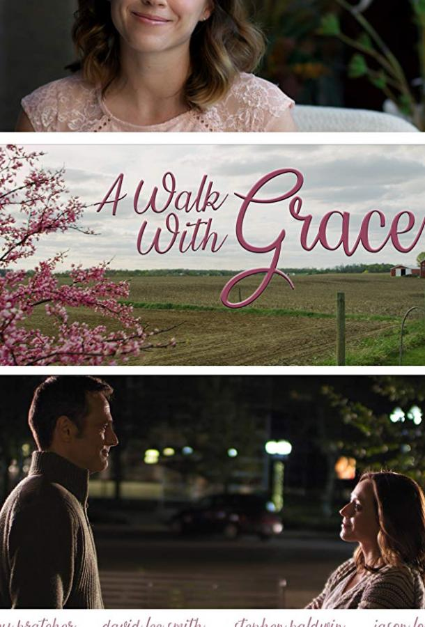 Прогулка с Грэйс / A Walk with Grace (2019)