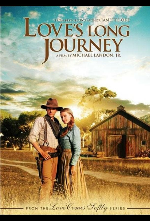 Долгий путь / Love's Long Journey (2005)